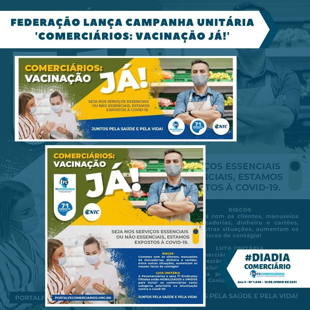 Federação lança campanha unitária 'Comerciários: Vacinação Já!'