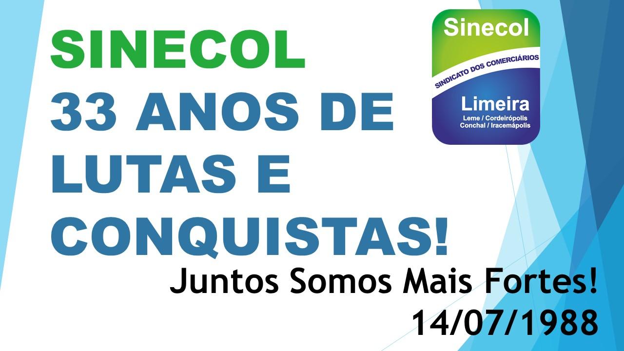 SINECOL – 33 ANOS DE LUTAS E CONQUISTAS!